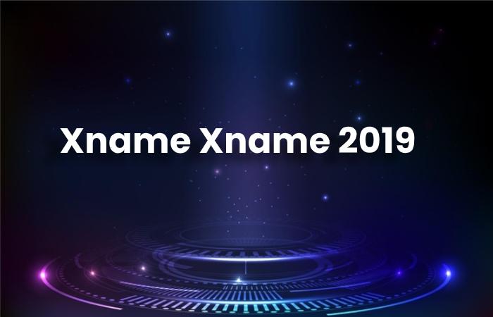 Xname Xname 2019