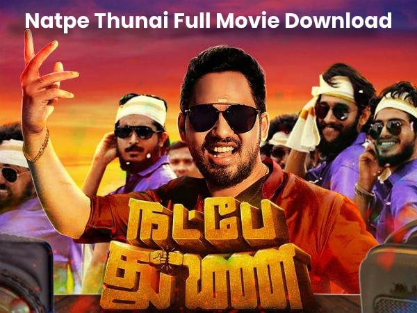 natpr thunai full movie download