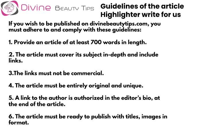 Guidelines - Highlighter write for us (1)