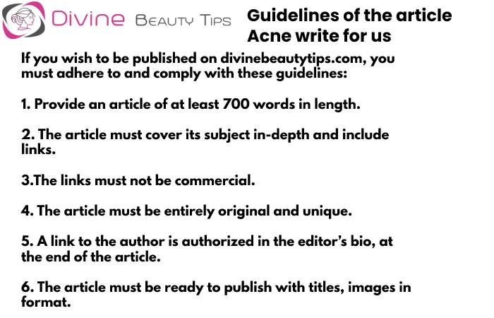 Guidelines - Acne write for us (3)