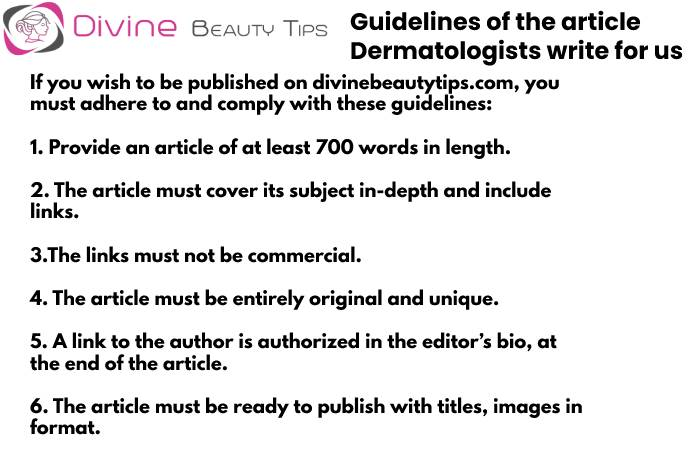 Guidelines -Dermatologists write for us