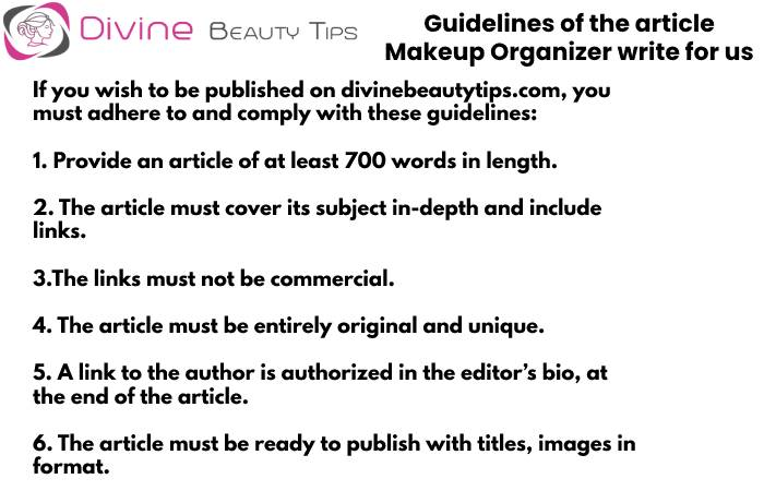 Guidelines - makeup organizer write for us