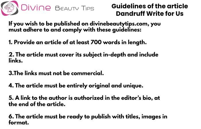Guidelines - Dandruff write for us(4)