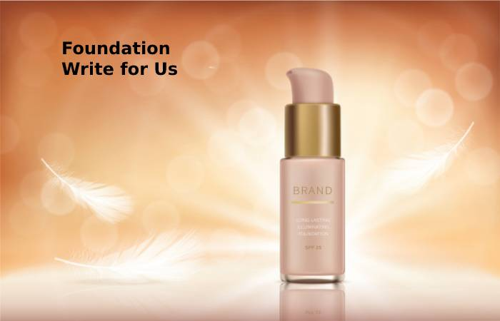 foundation write for us