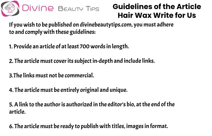 guidelines Hair Wax write for us(1)(5)
