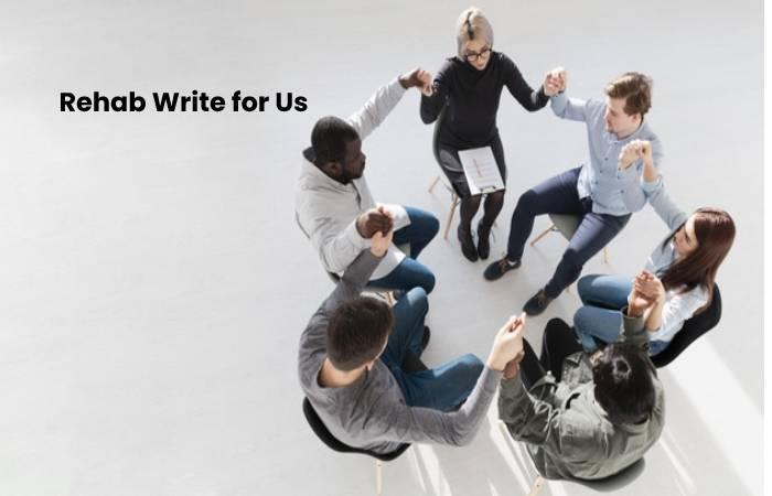 rehab write for us